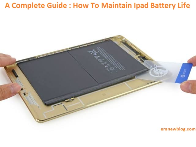 Maintain Ipad Battery Life