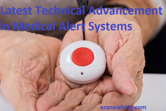 Latest Technical Advancement in Medical Alert Systems