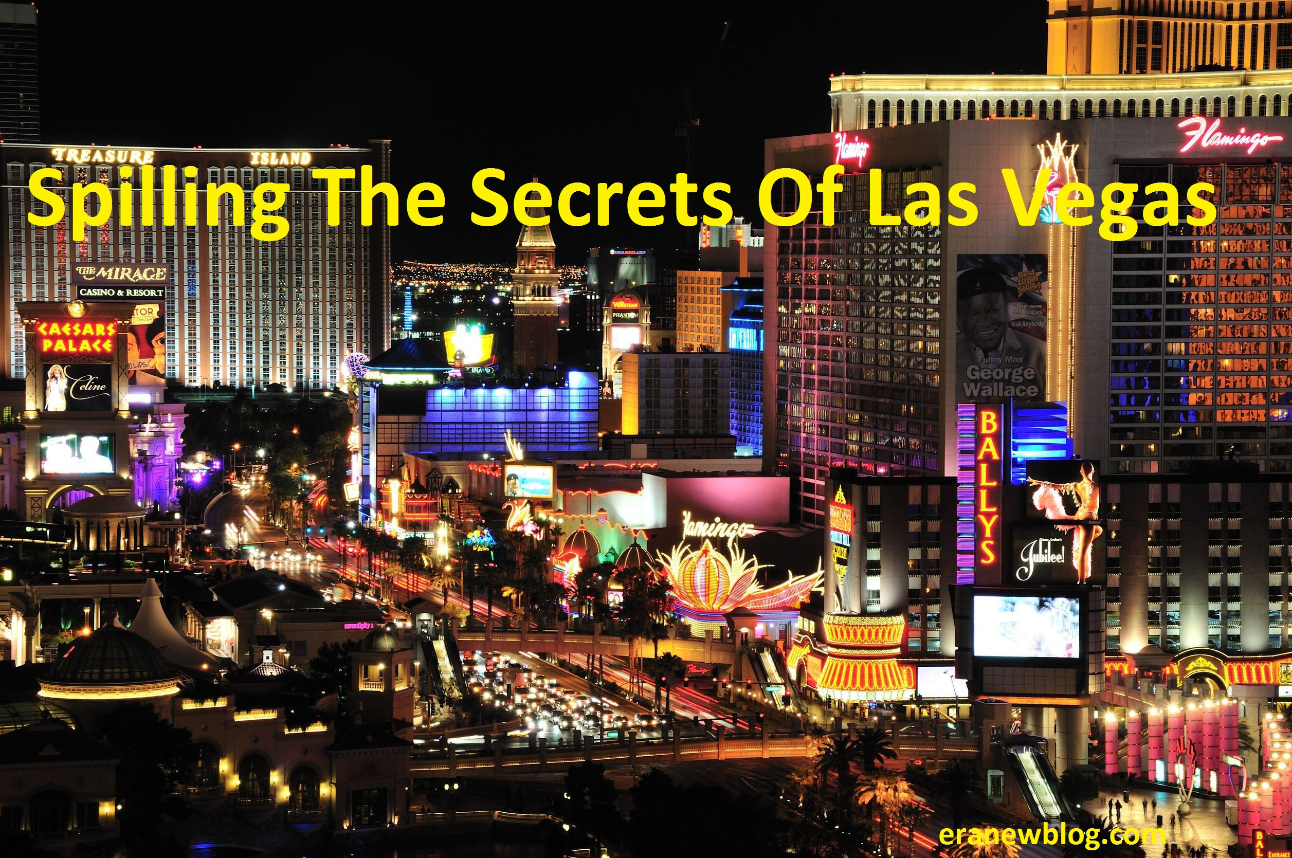 Spilling The Secrets Of Las Vegas
