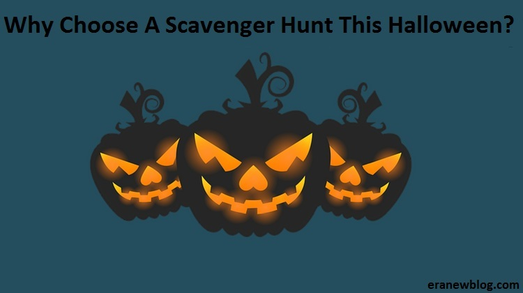 Why Choose A Scavenger Hunt This Halloween