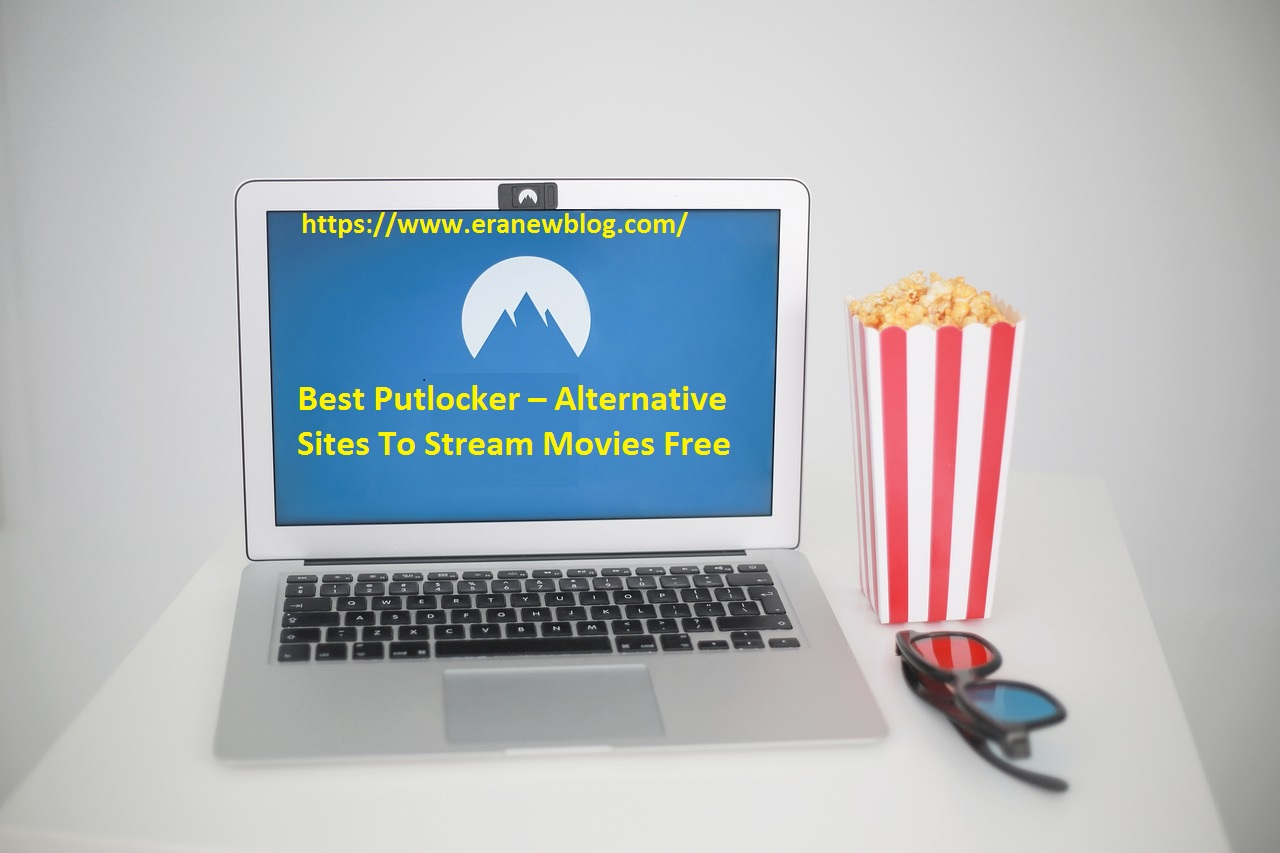 Best Putlocker Alternative Sites To Stream Movies Free