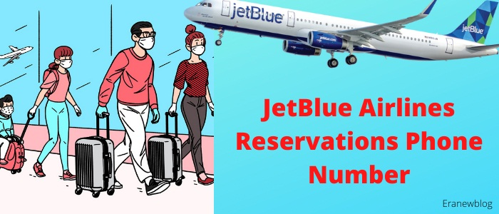 JetBlue Airlines Reservations Phone Number