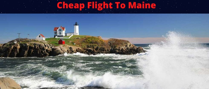 Cheap Flights To Maine