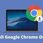 Install Google Chrome On MAC