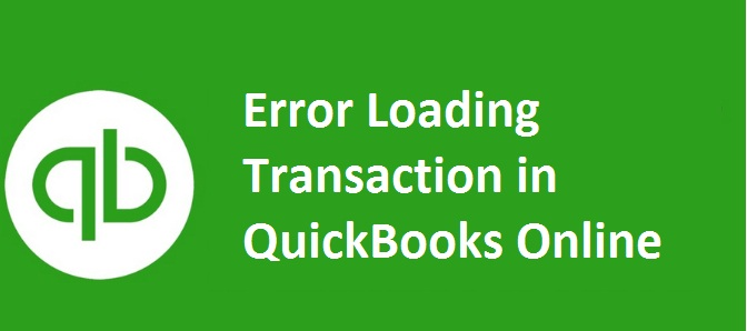 Error Loading Transaction in QuickBooks Online