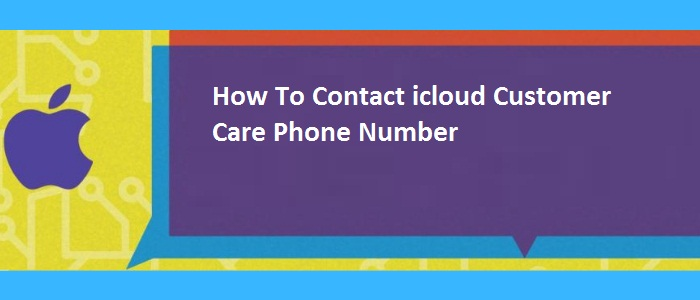 How To Contact icloud Customer Care Phone Number