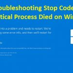 Troubleshooting Stop Code Critical Process Died on Windows 10