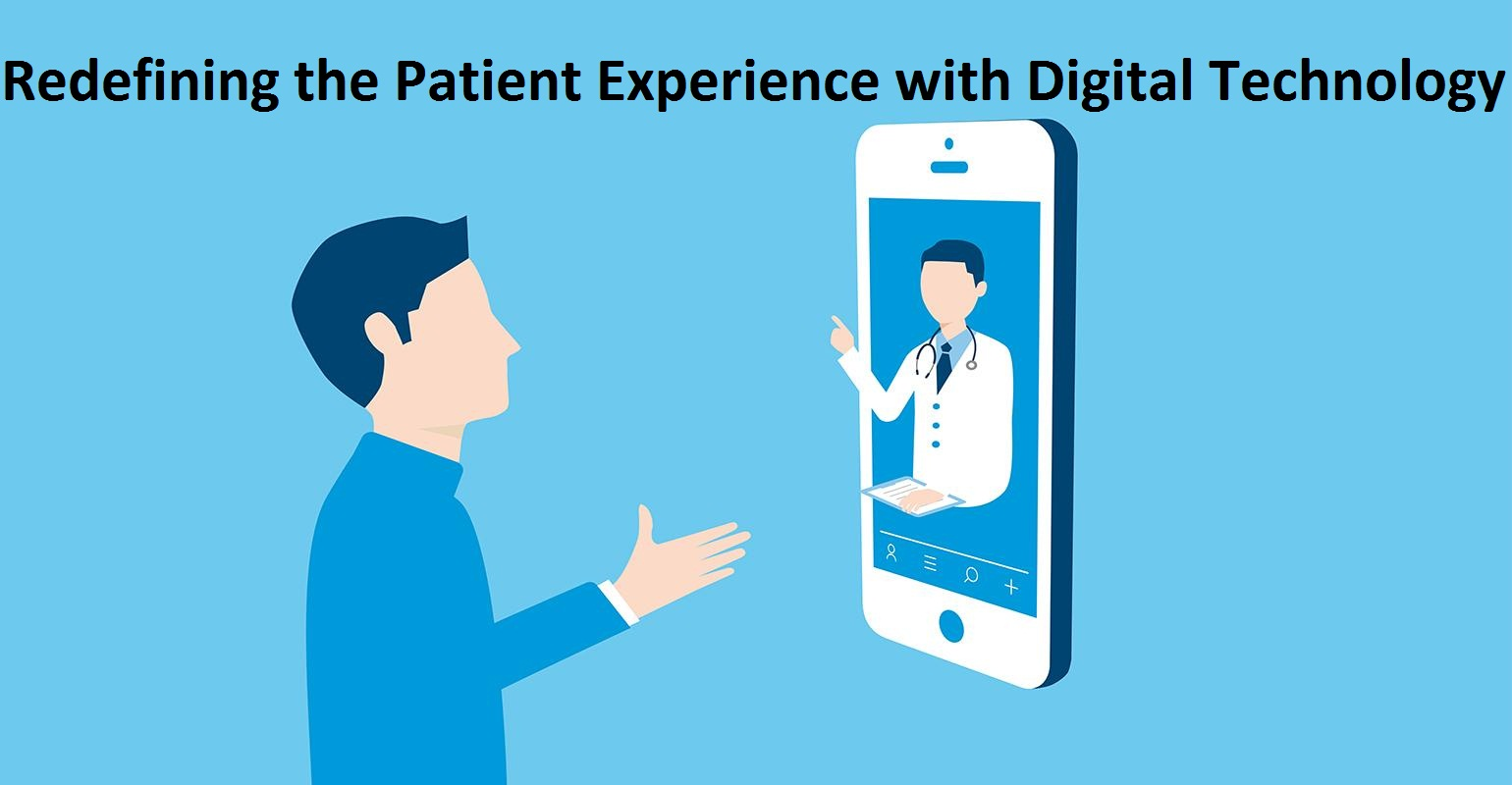 Redefining the Patient Experience with Digital Technology