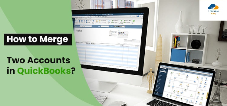 How to Merge Two Bank Accounts in QuickBooks
