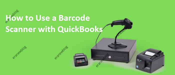 How to Use a Barcode Scanner with QuickBooks